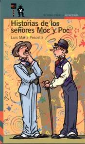 Historias de los señores Moc y Poc.
